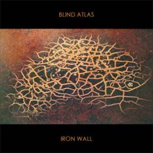 Blind Atlas Release Iron Wall EP