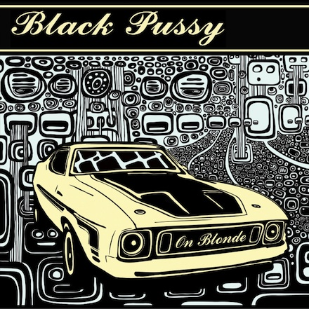 Introducing...Black Pussy.