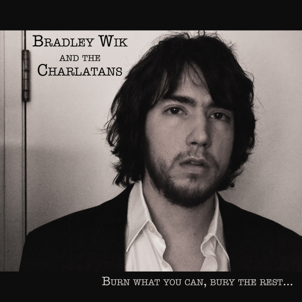 Introducing...Bradley Wik & The Charlatans.