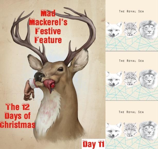 MM's 12 Days of Christmas No 11: The Royal Sea.