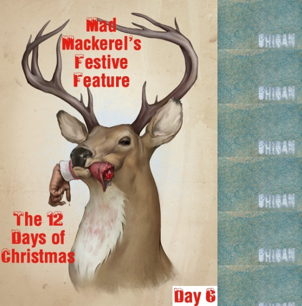 Mad Mackerel's Twelve Days Of Christmas 6: Ohioan.