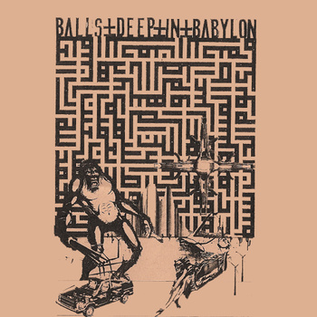 Ohioan - Balls Deep In Babylon.