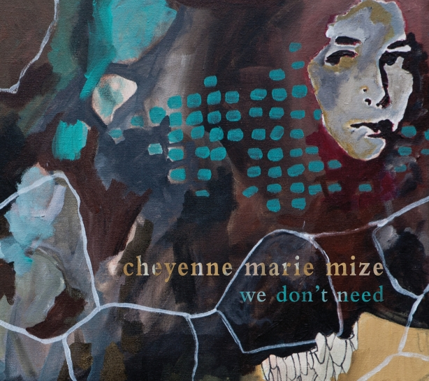 New EP From Cheyenne Marie Mize.