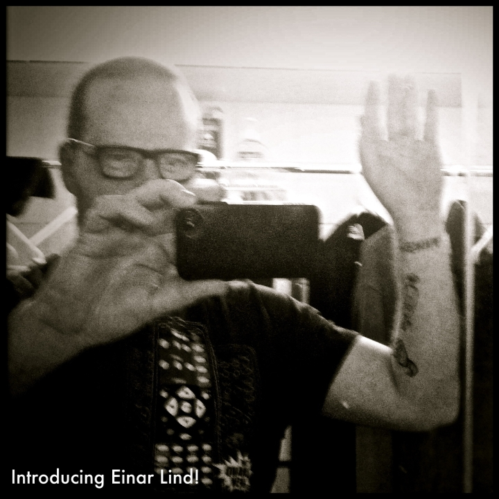 Introducing...Einar Lind.
