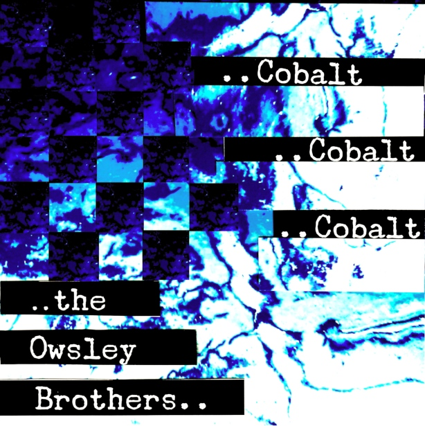 The Owsley Brothers Release Cobalt.