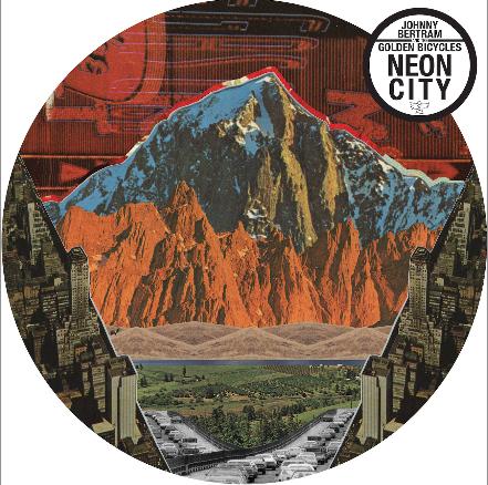 Johnny Bertram & The Golden Bicycles Release Neon City.