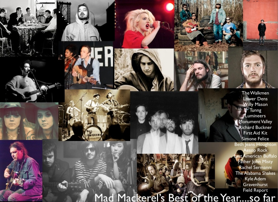 Mad Mackerel's Best of the Year...so far!