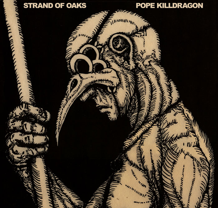 Strand of Oaks offer up Pope Killdragon for free download.
