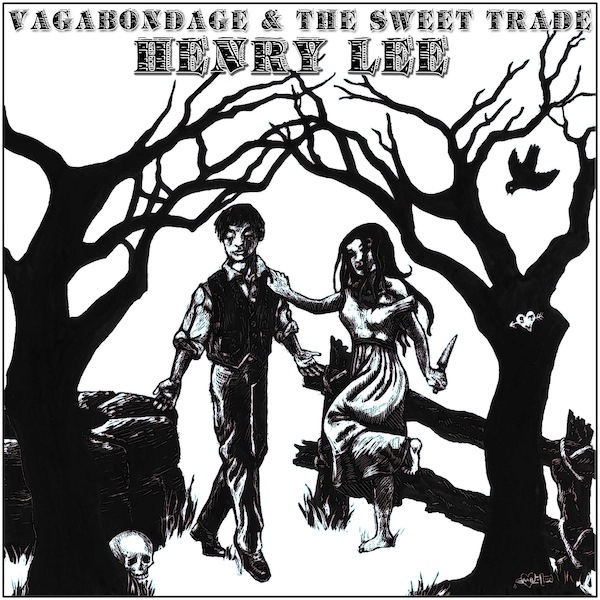 Vagabondage & The Sweet Trade's Perfect Murder Ballad.