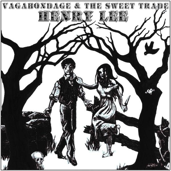Vagabondage & The Sweet Trade's Perfect Murder Ballad.