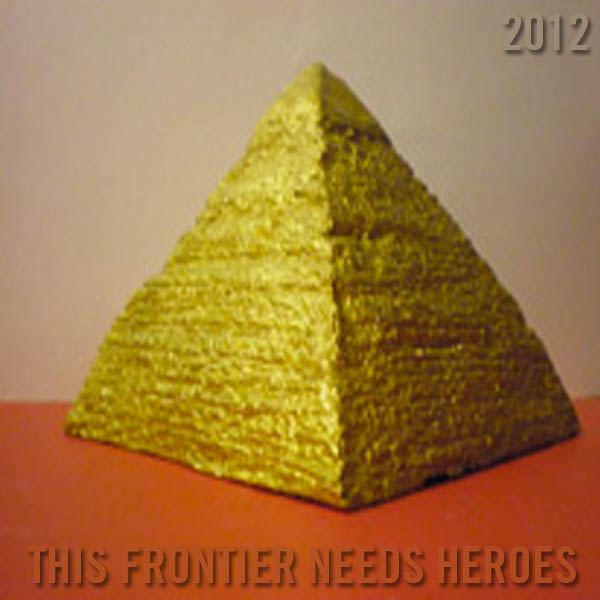 Free Single From This Frontier Needs Heroes.