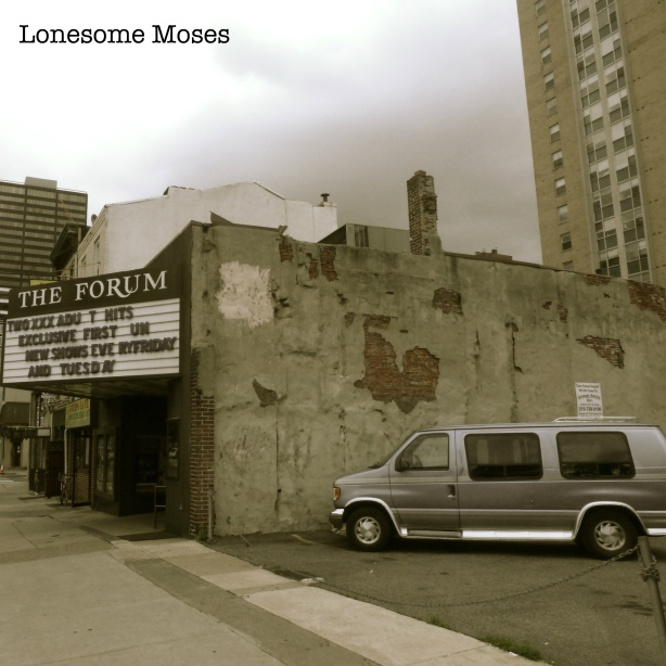 Introducing >>> Lonesome Moses