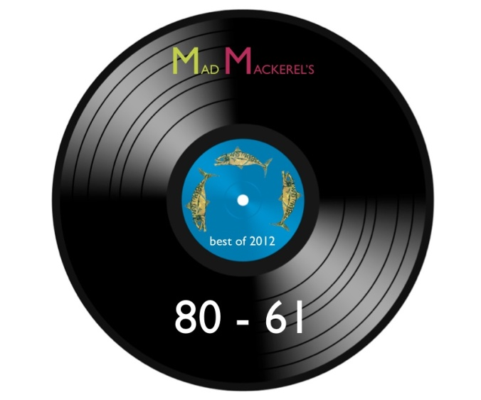 MM's Best of 2012 Nos 80-61
