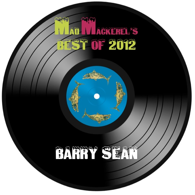MM's Top Tunes Of 2012: Barry Sean