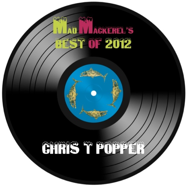 MM's Top Songs Of 2012: Chris T Popper
