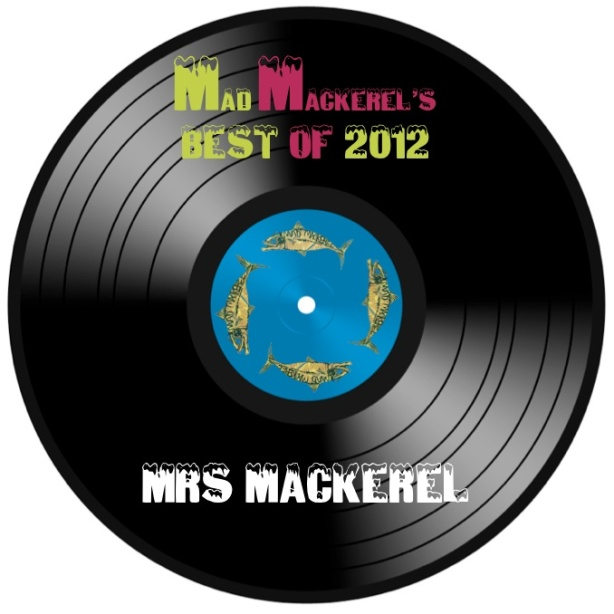 MM's Top Tunes Of 2012: Mrs Mackerel