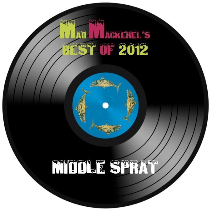 MM's Top Tunes Of 2012: Middle Sprat