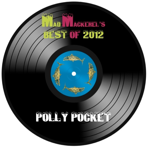 MM's Top Songs Of 2012: Polly Pocket