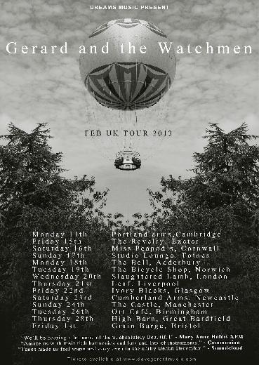 Gerard & The Watchmen UK Tour