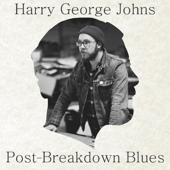 Harry George Johns - Post-Breakdown Blues