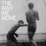 Langhorne Slim The Way We Move