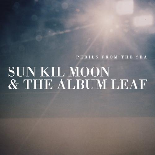 Sun Kil Moon & The Album Leaf - Perils From The Sea