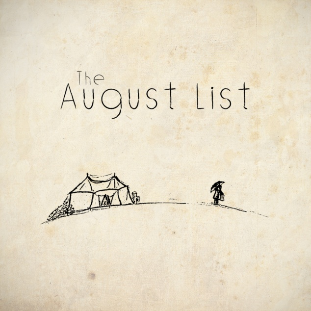 Introducing >>> The August List