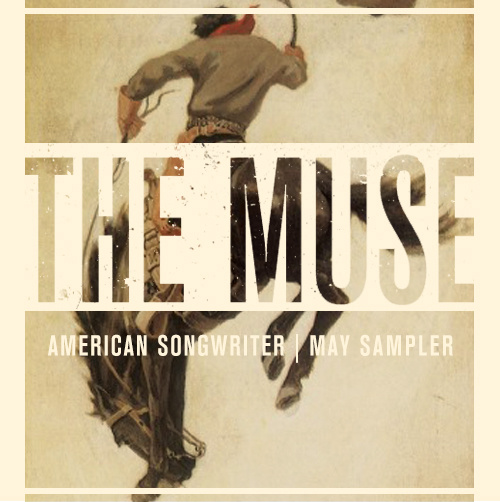 American Songwriter's Muse Sampler For May
