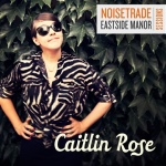 caitlin rose-eastsidesessions