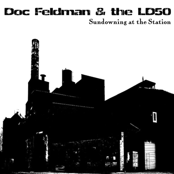 MM Recommends...Doc Feldman & The LD50