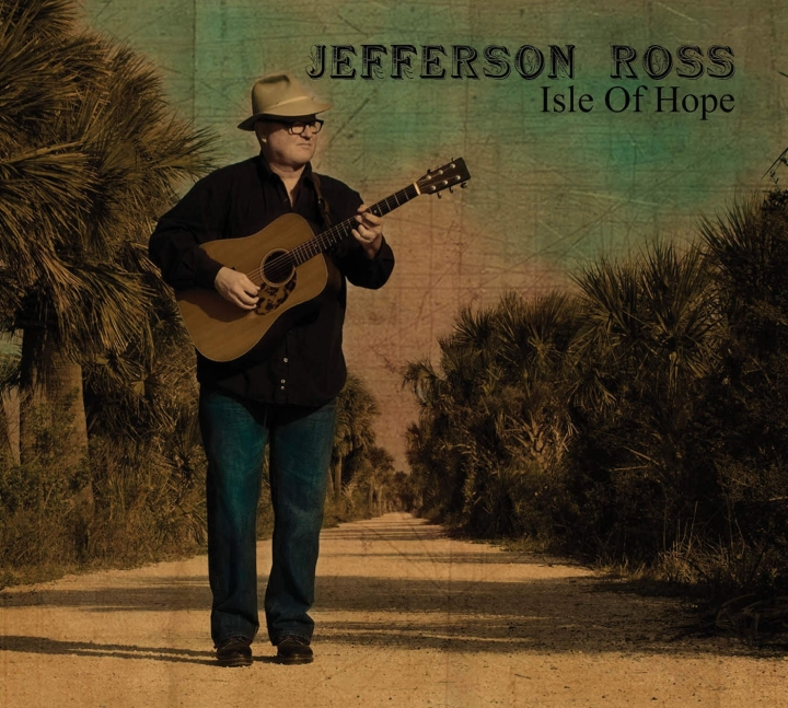 Jefferson Ross - Isle Of Hope