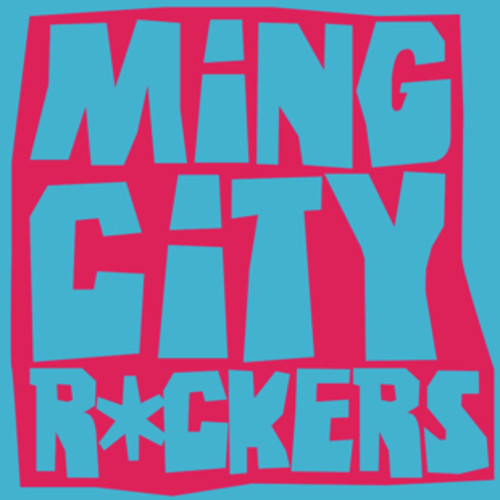 Introducing >>> Ming City Rockers