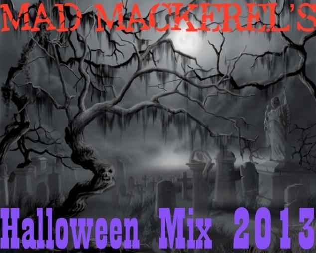 Mad Mackerel's Halloween Mix 2013