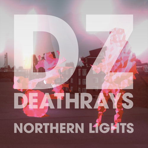 New From DZ Deathrays
