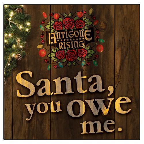 It's The Christmas Posts No. 2: Antigone Rising