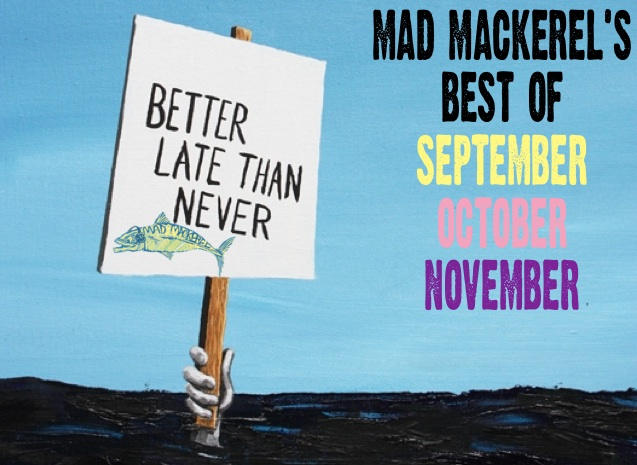 Mad Mackerel's Best Of September, October & November Mix