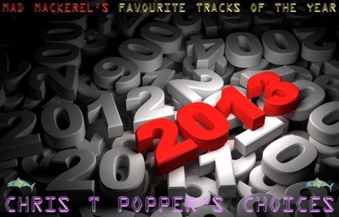 Chris T Popper's Best of 2013