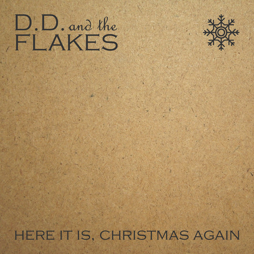 It's the Christmas Post - No 2: D.D. & The Flakes
