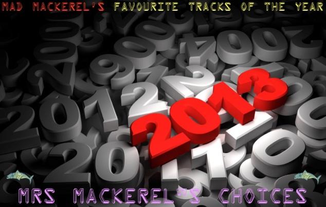 Mrs Mackerel's Top Songs of 2013