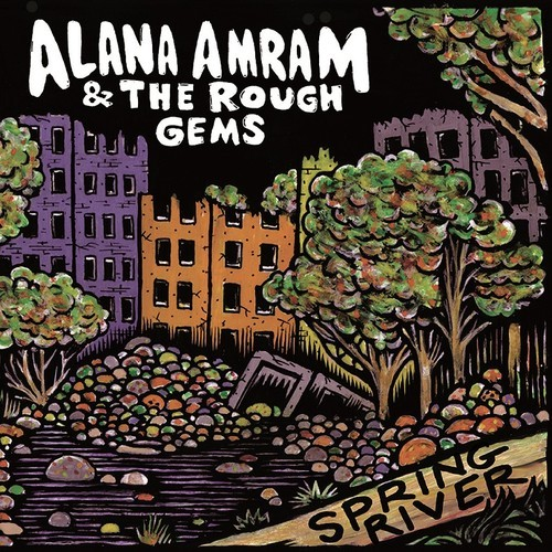 Alana Amram & The Rough Gems - Should I Go Now