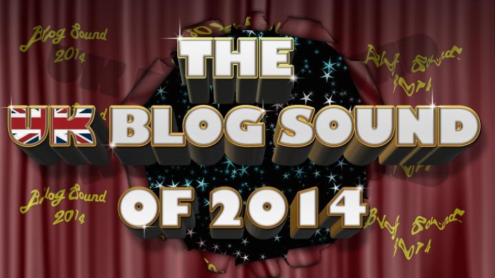 UK Blog Sound of 2014