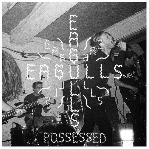 Eagulls Are Possessed