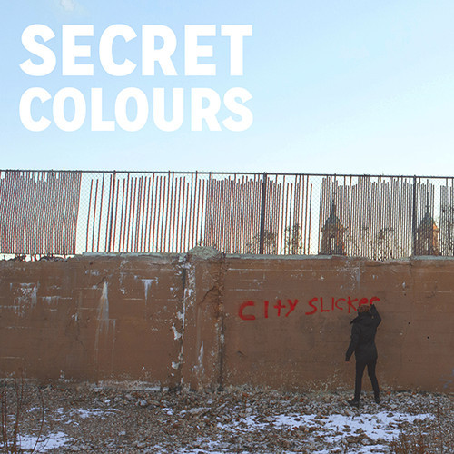 Secret Colours New Single - City Slickers