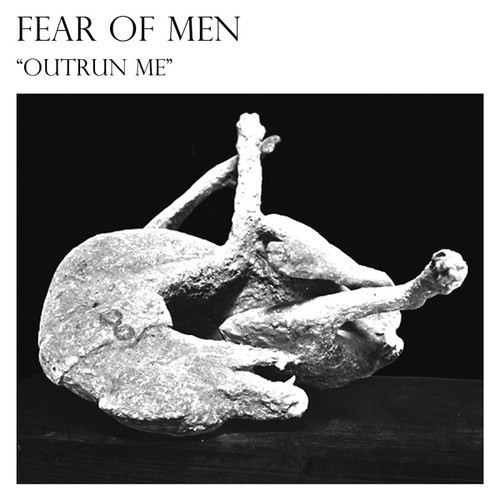 Fear Of Men - Outrun Me