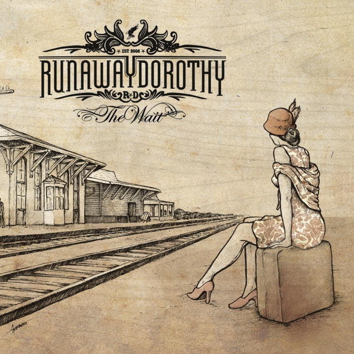 Runaway Dorothy - The Wait