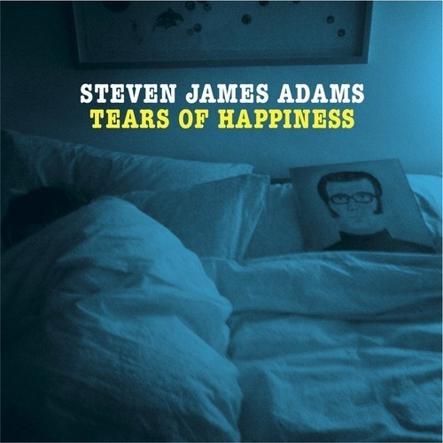 Steven James Adams - Tears Of Happiness
