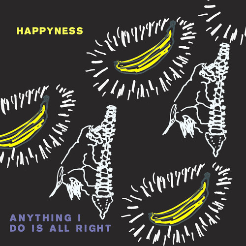 Happyness To Release Anything I Do Is All Right EP