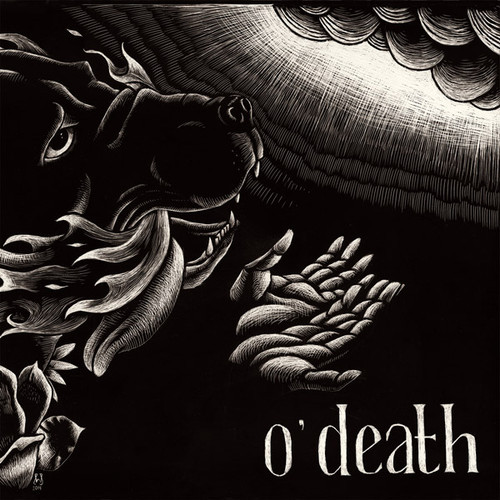 o'death To Release Out Of Hands We Go