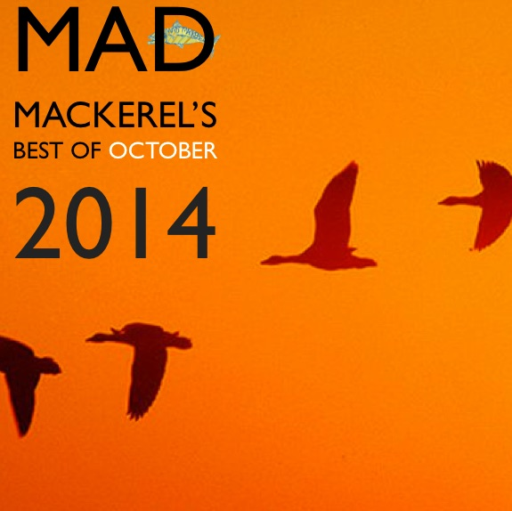 Mad Mackerel's Best Of October 2014