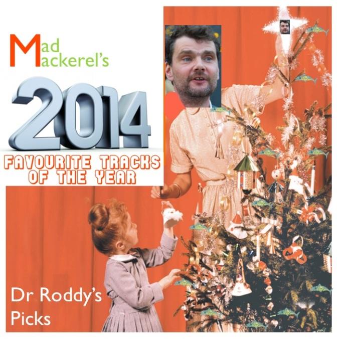 Dr Roddy's Top Ten 2014
